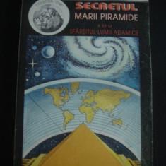 G. BARBARIN - SECRETUL MARII PIRAMIDE SAU SFARSITUL LUMII ADAMICE {1994} - Carte Hobby Paranormal