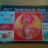 BRODERIES DE CHINE * Voyaage a Travers la Broderie  --  1976, 48 p. ; text in limba franceza