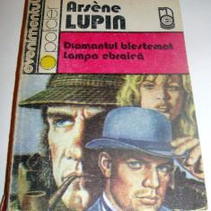 Diamantul blestemat / Lampa ebraica - Arsene Lupin - Roman
