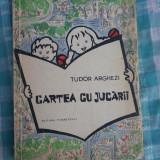 Cartea cu jucarii Tudor Arghezi - Carte de povesti