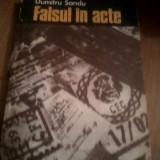 Carte Drept penal - DUMITRU SANDU- Falsul in acte Descoperire si combatere prin mijloace tehnico - criminalistice