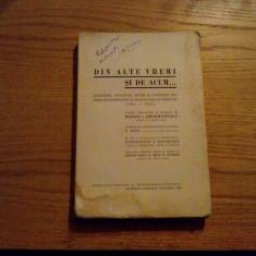 DIN ALTE VREMI SI DE ACUM...* Anecdote, Povestiri, Tipuri si Portrete din Templele Dreptatii -- Mihai I. Ghermanescu (dedicatie, autograf)--1934, 330 p - Carte Teoria dreptului