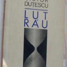 VICTOR DUTESCU - LUT RAU (VERSURI, editia princeps - 1970) - Carte poezie