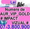 Catele Cosmote - Cartela - Cartele - cu NUMAR - NUMERE - de AUR - PLATINA - VIP - GOLD - Special - UNICE -- COSMOTE -- VIBE ----- 07-3.800.900 ----- la --- 800 --- LEI