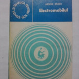 Carti auto - Electromobilul - Arsene Radoi / R2P4F