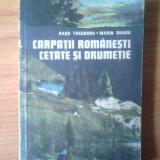Carte Geografie - G2 Radu Theodoru si Marin Dragu - Carpatii Romanesti cetate si drumetie