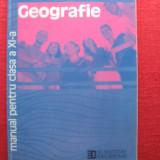Manual GEOGRAFIE - Manual Clasa a IX-a, Geografie, Humanitas