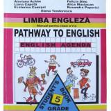 Manual Clasa a V-a, Limbi straine - LIMBA ENGLEZA - Manual pentru clasa a V-a, Editura Didactica si Pedagogica
