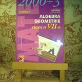 Dan Branzei - 2000+3 Algebra geometrie clasa a VII a partea 1 - Manual scolar, Clasa 7, Alte materii