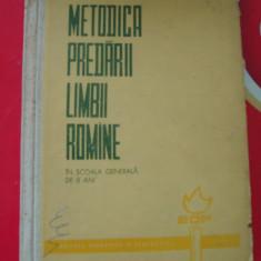 Culegere Romana - METODICA PREDARII LIMBII ROMANE IN SCOALA GENERALA DE 8 ANI ! STANCIU STOIAN ANUL 1964