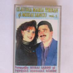 CASETA MUZICA-CLAUDIA MARIA TIREAN si MIHAI IANCU-vol I - Muzica Populara, Casete audio