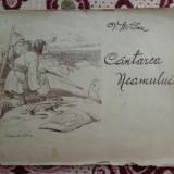 Carte veche - Cantarea neamului ( cu ilustratii)/ an 1925- Vasile Militaru