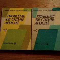 PROBLEME DE CHIMIE APLICATA * 2 vol. - A. Parota, Andy-D. Vasile - 1988
