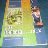 MANUAL FRANCEZA CLASA IX SI X