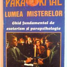 LUMEA MISTERELOR, GHID FUNDAMENTAL DE ESOTERISM SI PARAPSIHOLOGIE de PAOLA GIOVETTI, 1997 - Carte Hobby Ezoterism