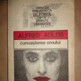 Cunoasterea omului an 1991/212pagini- Alfred Adler - Carte Psihologie