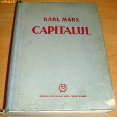 Carte Economie Politica - KARL MARX : CAPITALUL - 1948 - Critica Economiei Politice - vol I