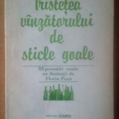 Roman - E0 Tristetea Vanzatorului De Sticle Goale 55 Povestiri Vesele - Ion Baiesu