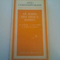 SA IESIM DIN EPOCA RISIPEI - D. GABOR * U. COLOMBO * A. KING * R. GALLI ( 127 ) - Carte Economie Politica