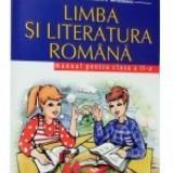 Limba si Literatura Romana - Manual pentru clasa a 2-a - Manual Clasa a IX-a