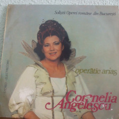 CORNELIA ANGELESCU OPERATIC ARIAS - Muzica Opera electrecord, VINIL