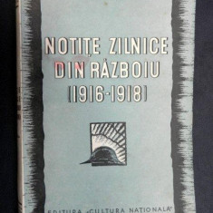 Carte veche - NOTITE ZILNICE DIN RAZBOIU 1916- 1918 de MARESAL ALEXANDRU AVERESCU