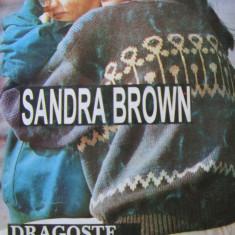 Dragoste blestemata - Sandra Brown, 1994 - Roman dragoste
