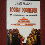 Logica dogmelor-Jean Magne - Carti Crestinism
