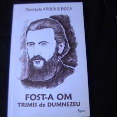 Carti ortodoxe - FOST-A OM TRIMIS DE DUMNEZEU-ARSENIE BOCA-ED AGNOS-