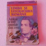 Limba si literatura romana - Antologie de texte comentate. clasa a VIII-a - Culegere Romana