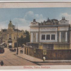 BRAILA, TEATRU PASALAQUA, CIRCULATA, AUG. *921 - Carte Postala Muntenia dupa 1918, Printata