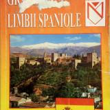 GRAMATICA LIMBII SPANIOLE - Dan Munteanu, Constantin Duhaneanu - Curs Limba Spaniola