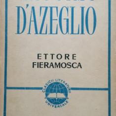 ETTORE FIERAMOSCA - Massimo D'azeglio - Carte Literatura Italiana