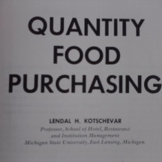 Quantity food purchasing - Lendal H. Kotschevar / R3P1S - Carte Retete culinare internationale