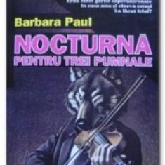 Barbara Paul - Nocturna pentru trei pumnale - Roman