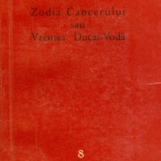 Roman - Mihail Sadoveanu - Zodia Cancerului sau Vremea Ducai-Voda (8) - 27567