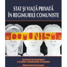 Istorie - Cosmin Budeanca - Stat si viata privata in regimurile comuniste - 10578
