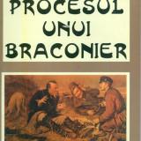 Radu Pontbriant - Procesul unui braconiei - 28002