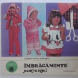 Imbracaminte pentru copii - Natalia Tautu / R4 - Carte design vestimentar