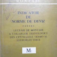 Carti Constructii - Indicator De Norme De Deviz Pentru Lucrari De Montare A Utila - Colectiv, 154930