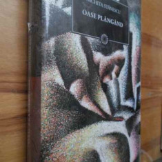 Carte poezie - Oase Plangand - Nichita Stanescu, 155220