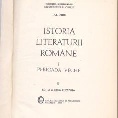 AL. PIRU - ISTORIA LITERATURII ROMANE I PERIOADA VECHE