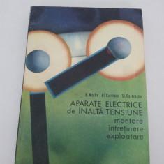 Carti Energetica - APARATE ELECTRICE DE ÎNALTĂ TENSIUNE- MONTARE, ÎNTREȚINERE, EXPLOATARE/ 1973