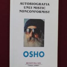 Carti Samanism - Osho - Autobiografia unui mistic noncomformist - 425946