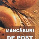 Retete culinare - MANCARURI DE POST - Cu Binecuvantarea Prea Sfintitului Parinte Galaction