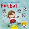 Beletristica - Manualul meu de fotbal