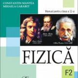 Manual Clasa a XI-a - Fizica (F2). Manual pentru clasa a XI-a