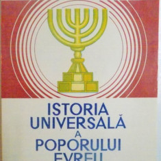 Beletristica - ISTORIA UNIVERSALA A POPORULUI EVREU, CONTINE DEDICATIA AUTORULUI de ALFRED HARLAOANU, 1992
