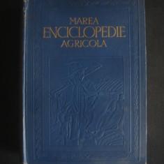 C. FILIPESCU - MAREA ENCICLOPEDIE AGRICOLA 5 volume {1937}