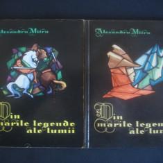 ALEXANDRU MITRU - DIN MARILE LEGENDE ALE LUMII  2 volume